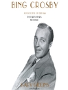 Bing Crosby (MP3): A Pocketful of Dreams: The Early Years 1903-1940